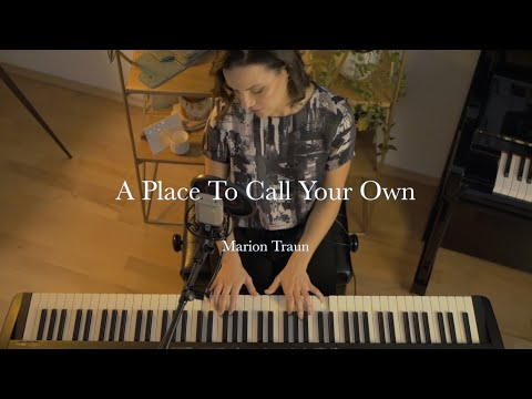 Marion Traun – A Place To Call Your Own